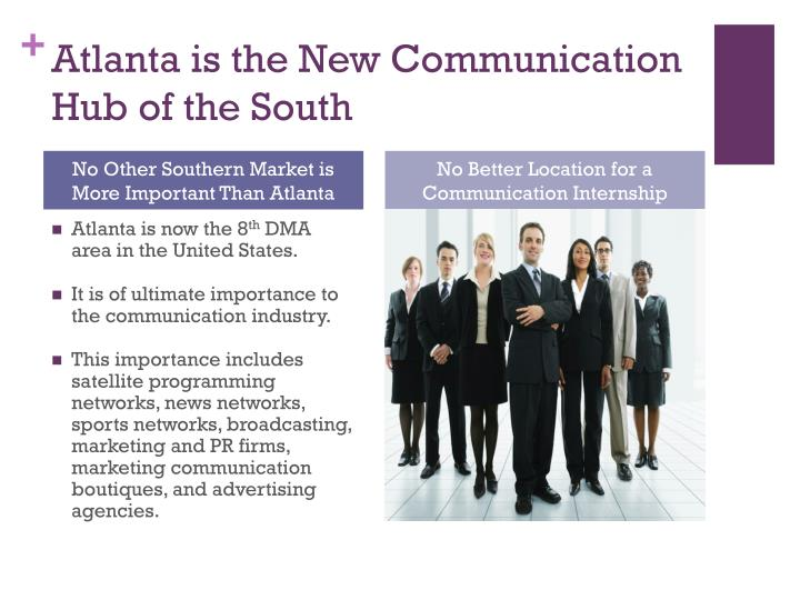 Atlanta is the New Communication Hub of the South