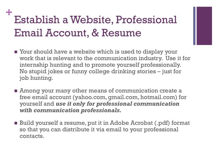 Establish a Website, Professional Email Account, & Resume