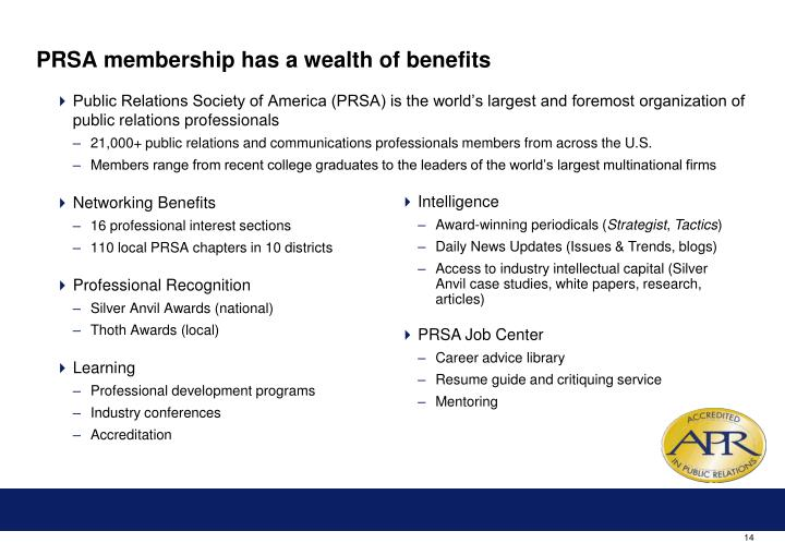PRSA membership has a wealth of benefits