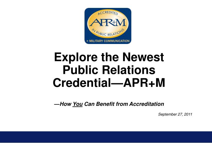 Explore the Newest Public Relations Credential—APR+M