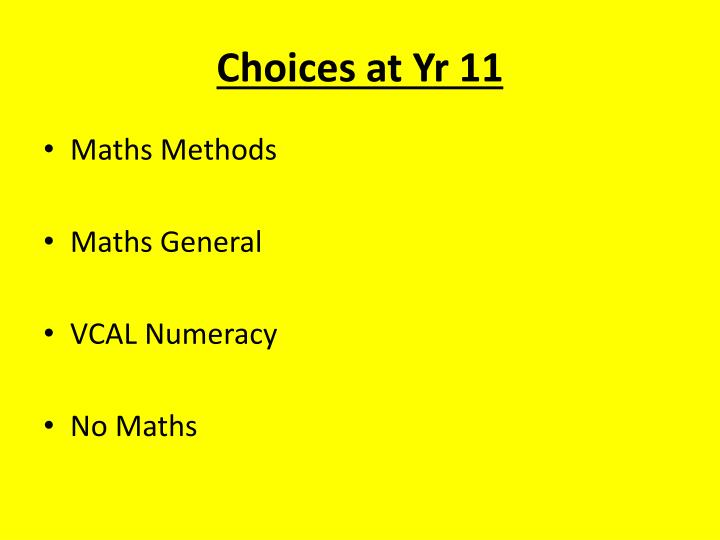 Choices at Yr 11