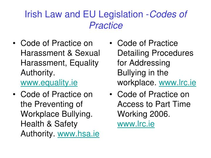 Code of Practice on Harassment & Sexual Harassment, Equality Authority.