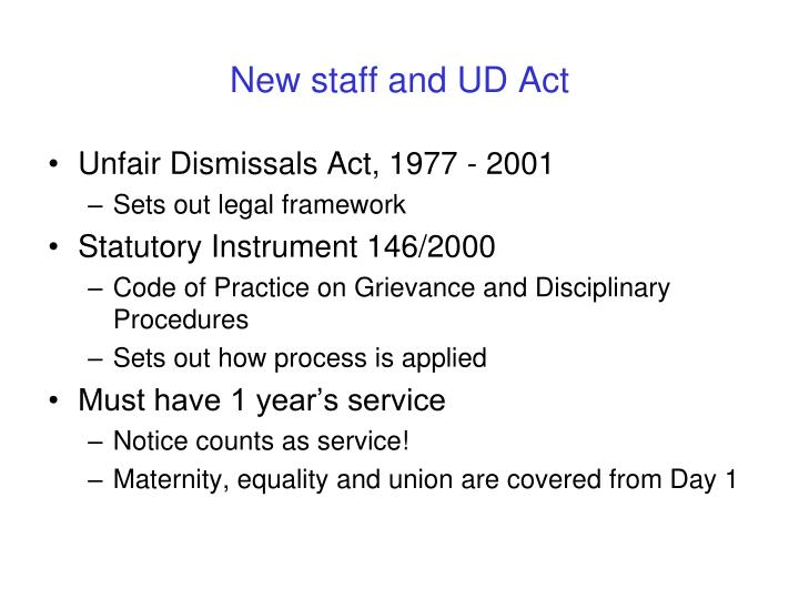 New staff and UD Act