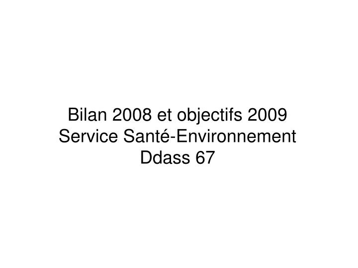 Bilan 2008 et objectifs 2009