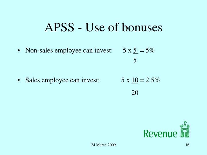 APSS - Use of bonuses