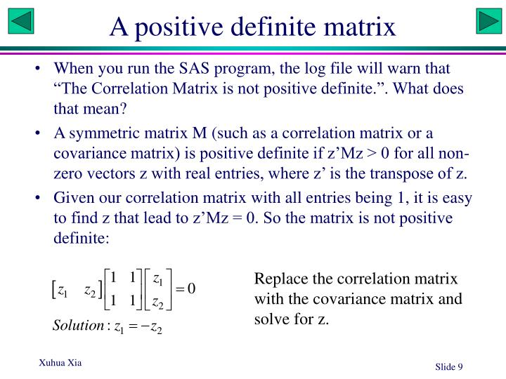 A positive definite matrix