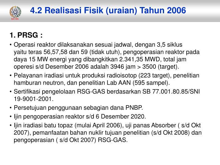 4.2 Realisasi Fisik (uraian) Tahun 2006