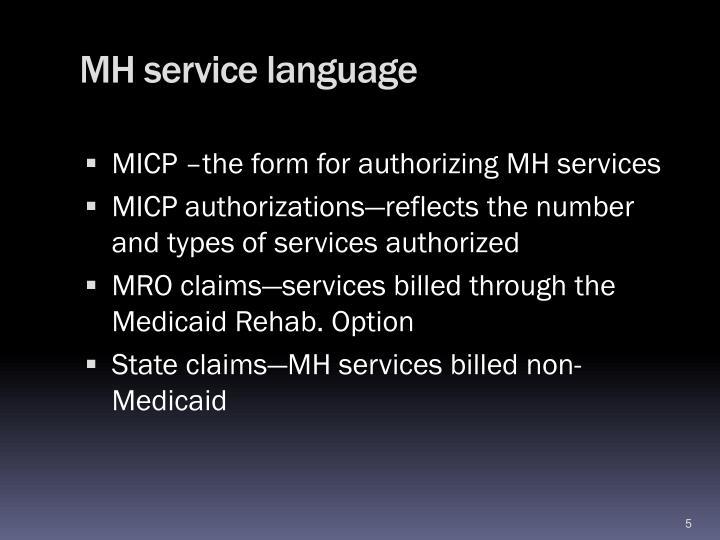 MH service language