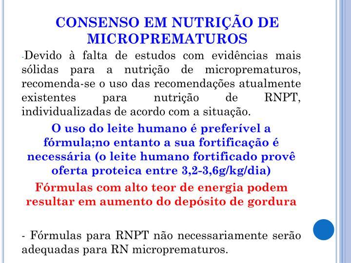 CONSENSO EM NUTRIÇÃO DE MICROPREMATUROS