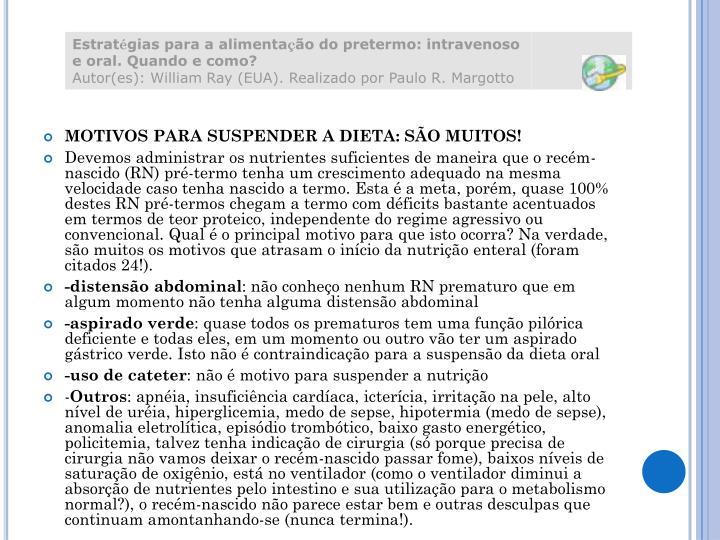 MOTIVOS PARA SUSPENDER A DIETA: SÃO MUITOS!
