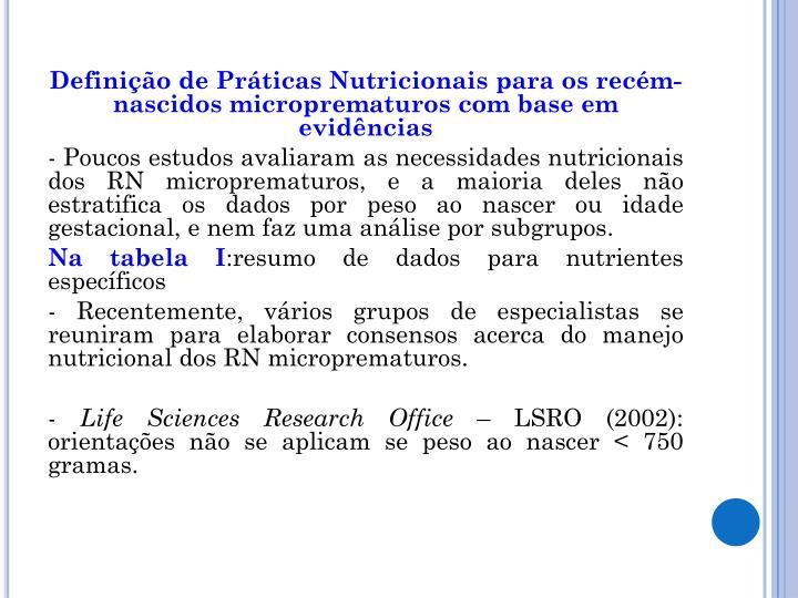 Definição de Práticas Nutricionais para os recém-nascidos microprematuros com base em evidências