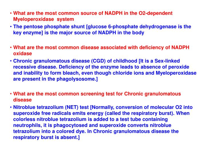 What are the most common source of NADPH in the O2-dependent Myeloperoxidase  system