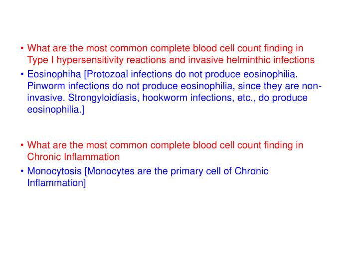 What are the most common complete blood cell count finding in Type I hypersensitivity reactions and invasive helminthic infections