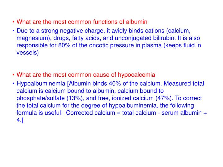What are the most common functions of albumin