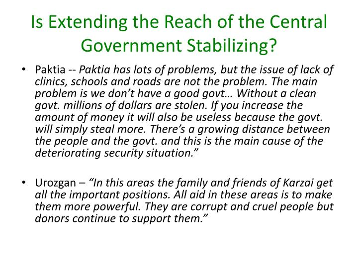 Is Extending the Reach of the Central Government Stabilizing?