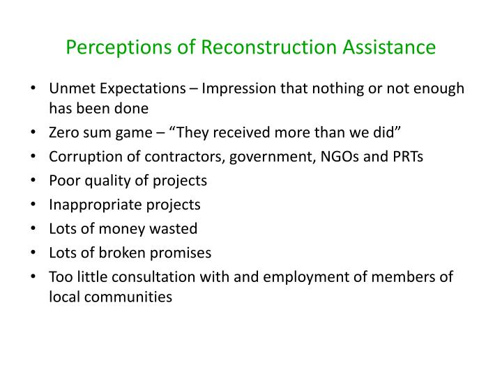Perceptions of Reconstruction Assistance