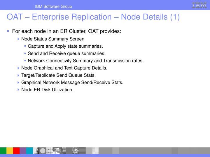 OAT – Enterprise Replication – Node Details (1)