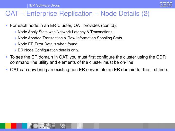 OAT – Enterprise Replication – Node Details (2)