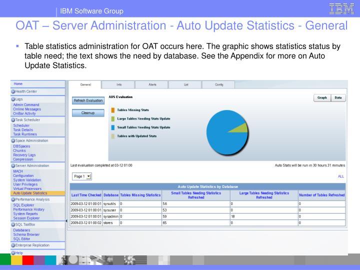 OAT – Server Administration - Auto Update Statistics - General