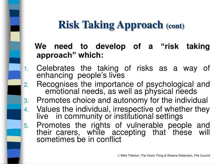 Risk Taking Approach