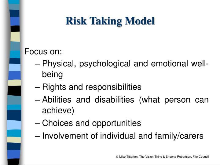 Risk Taking Model