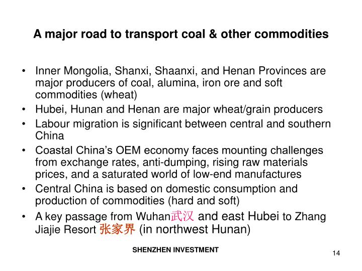 A major road to transport coal & other commodities