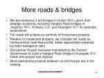 more roads bridges
