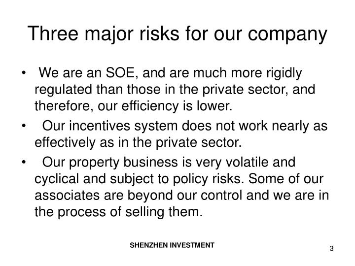 Three major risks for our company