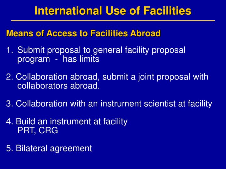 International Use of Facilities