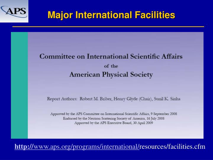 Major international facilities1