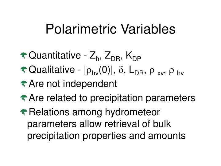 Polarimetric Variables