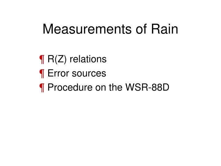 Measurements of Rain