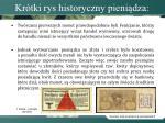 kr tki rys historyczny pieni dza1