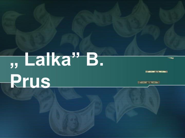 """"""" Lalka"""" B. Prus"""