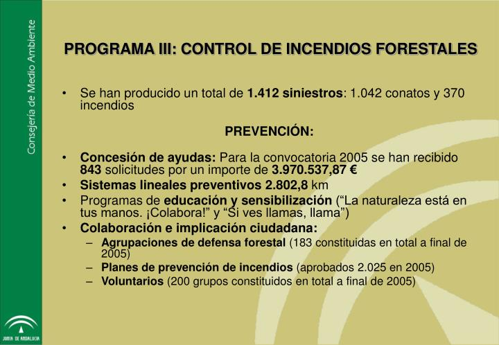 PROGRAMA III: CONTROL DE INCENDIOS FORESTALES