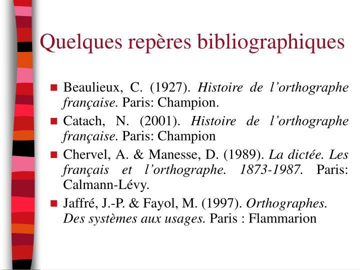 Quelques repères bibliographiques