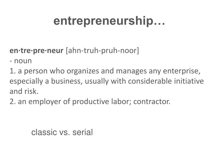 entrepreneurship…