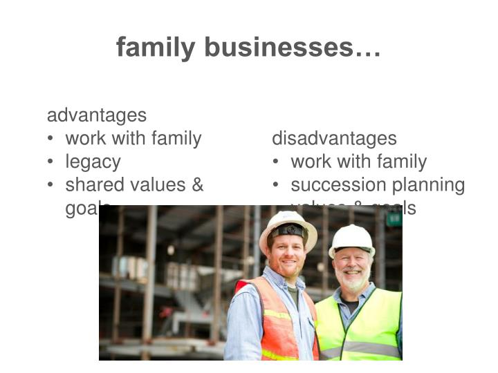 family businesses…