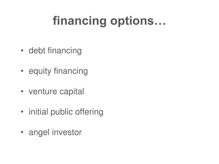 financing options…