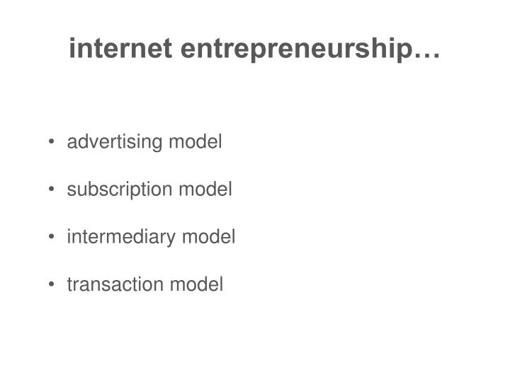 internet entrepreneurship…