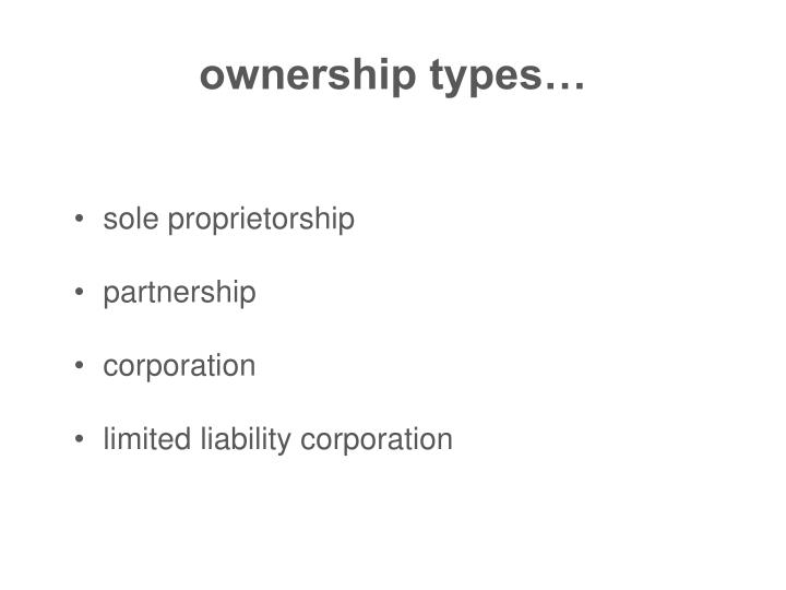 ownership types…