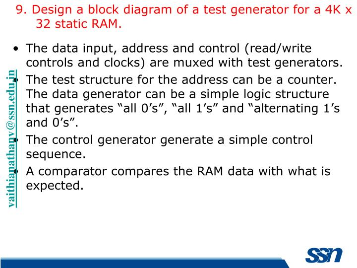 9. Design a block diagram of a test generator for a 4K x 32 static RAM.