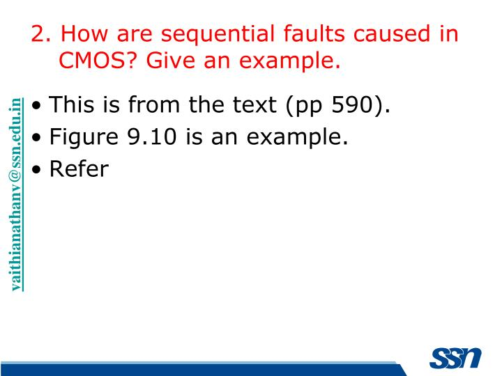 2. How are sequential faults caused in CMOS? Give an example.