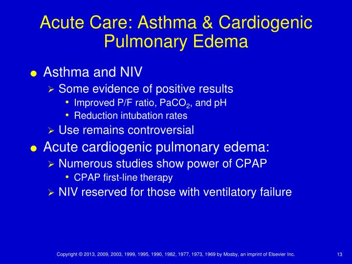 Acute Care: Asthma & Cardiogenic Pulmonary Edema