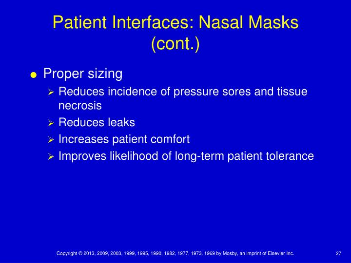 Patient Interfaces: Nasal Masks (cont.)