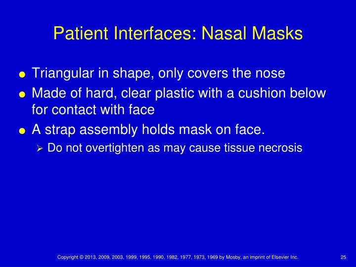 Patient Interfaces: Nasal Masks