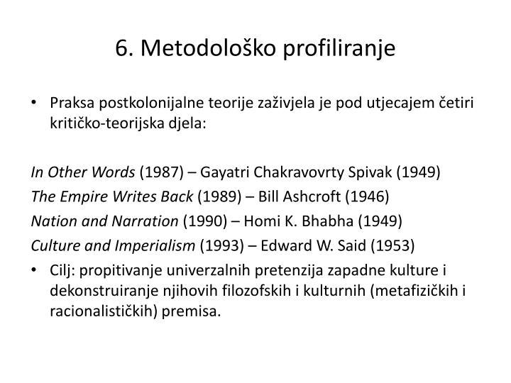 6. Metodološko profiliranje