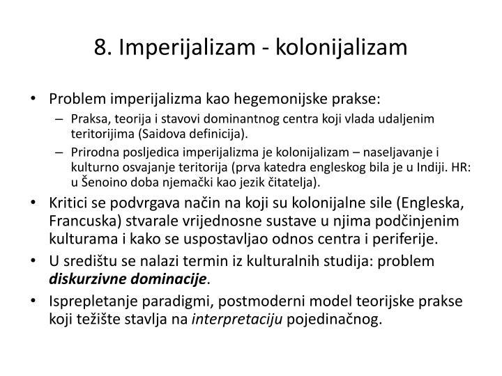 8. Imperijalizam - kolonijalizam