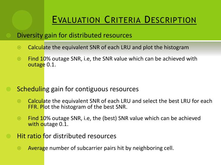 Evaluation criteria description