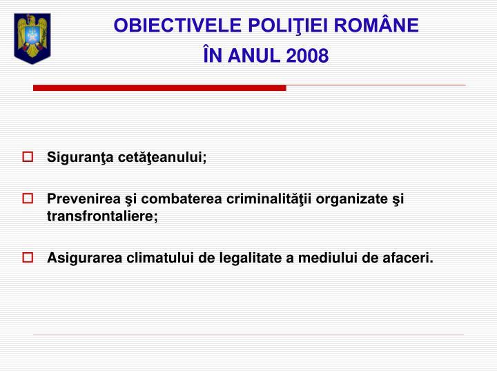 OBIECTIVELE POLIŢIEI ROMÂNE